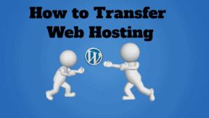 how to transfer web hosting